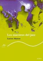 Los maestros del Jazz