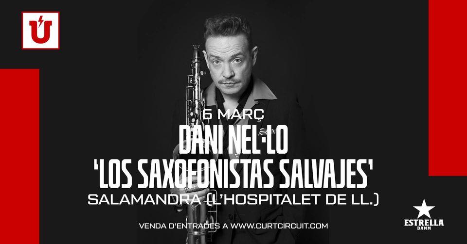 Dani Nel·lo 'Los saxofonistas salvajes' Salamandra