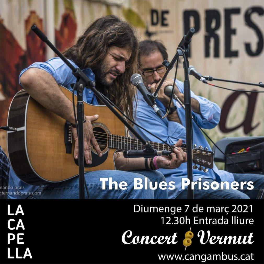 Blues Prisoners La Capella 7mar21