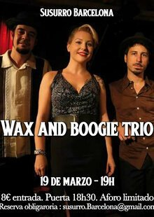 Wax and Boogie trio